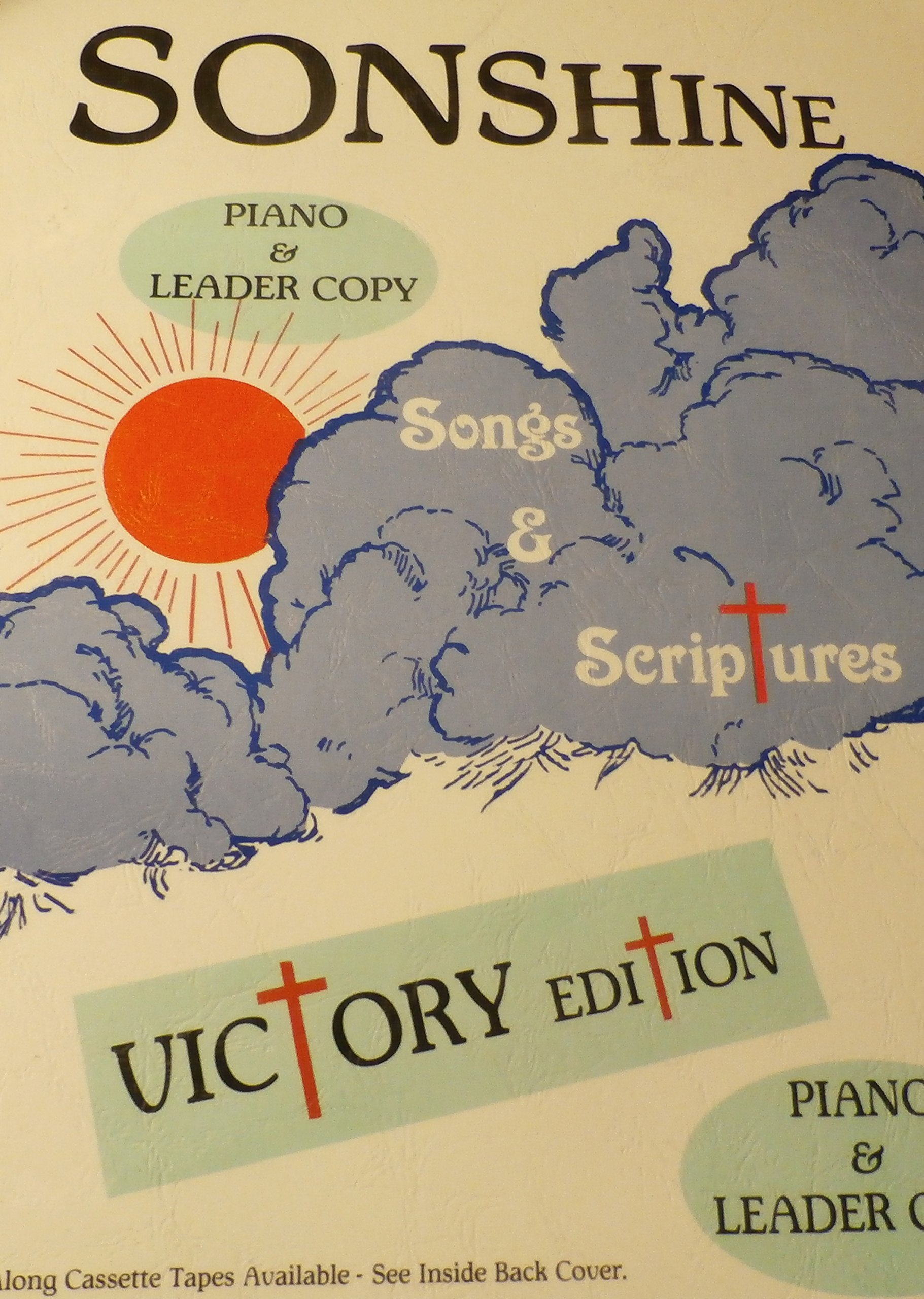 Sonshine Songs and Scriptures Piano and Leader Copy Victory Edition