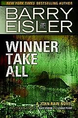 Winner Take All (Previously published as Rain Storm and Choke Point) (A John Rain Novel) Kindle Edition