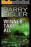 Winner Take All (Previously published as Rain Storm and Choke Point) (A John Rain Novel Book 3) (English Edition)
