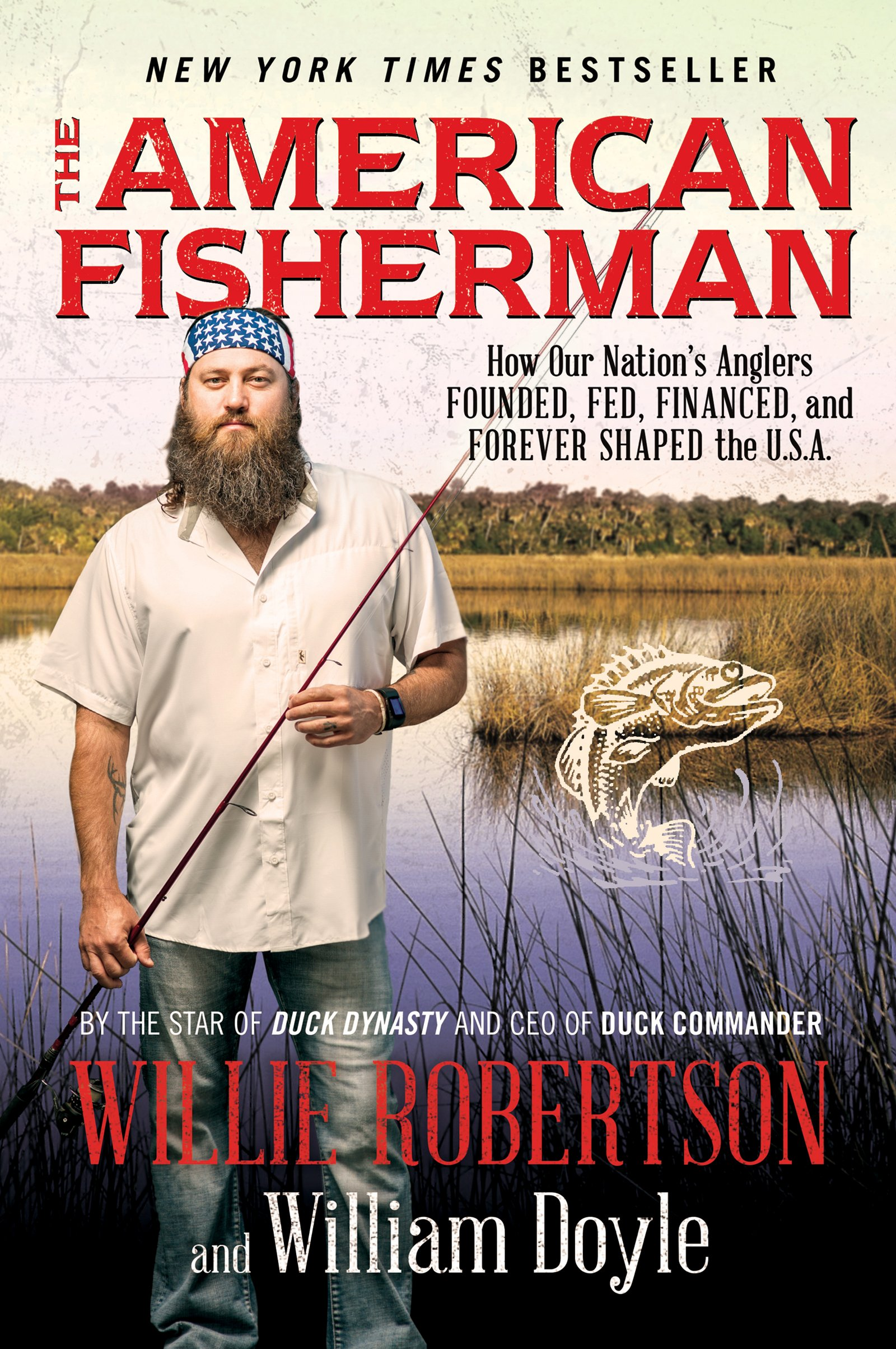 The American Fisherman: How Our Nation's Anglers Founded