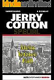 Jerry Cotton - Sammelband 2: Mein letzter Fall (Jerry Cotton Sammelband)