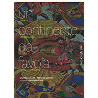 Un continente da favola: Trenta leggendarie storie latinoamericane