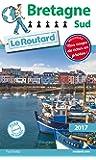 Guide du Routard Bretagne Sud 2017