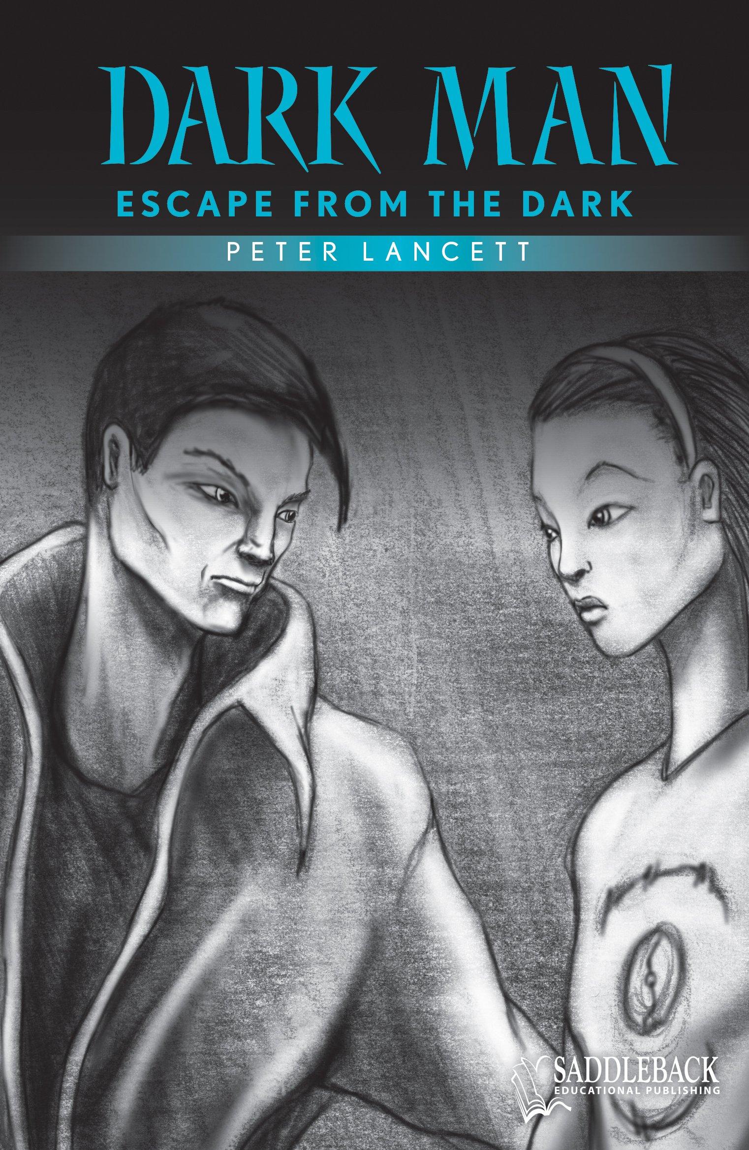 Read Online Escape from the Dark: Escape from the Dark (Dark Man) pdf