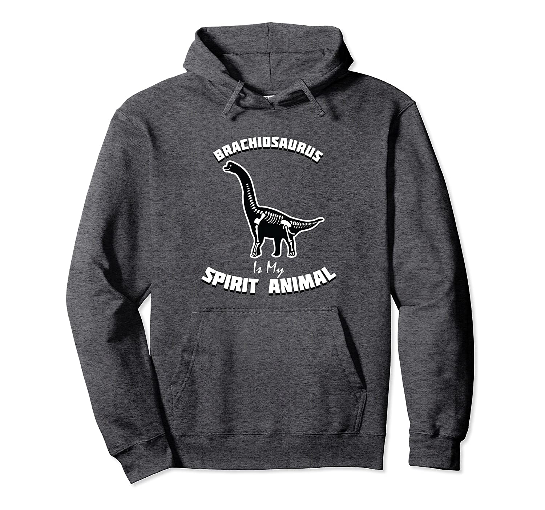 Brachiosaurus Is My Spirit Animal Hoodie | Dinosaur Pullover-mt