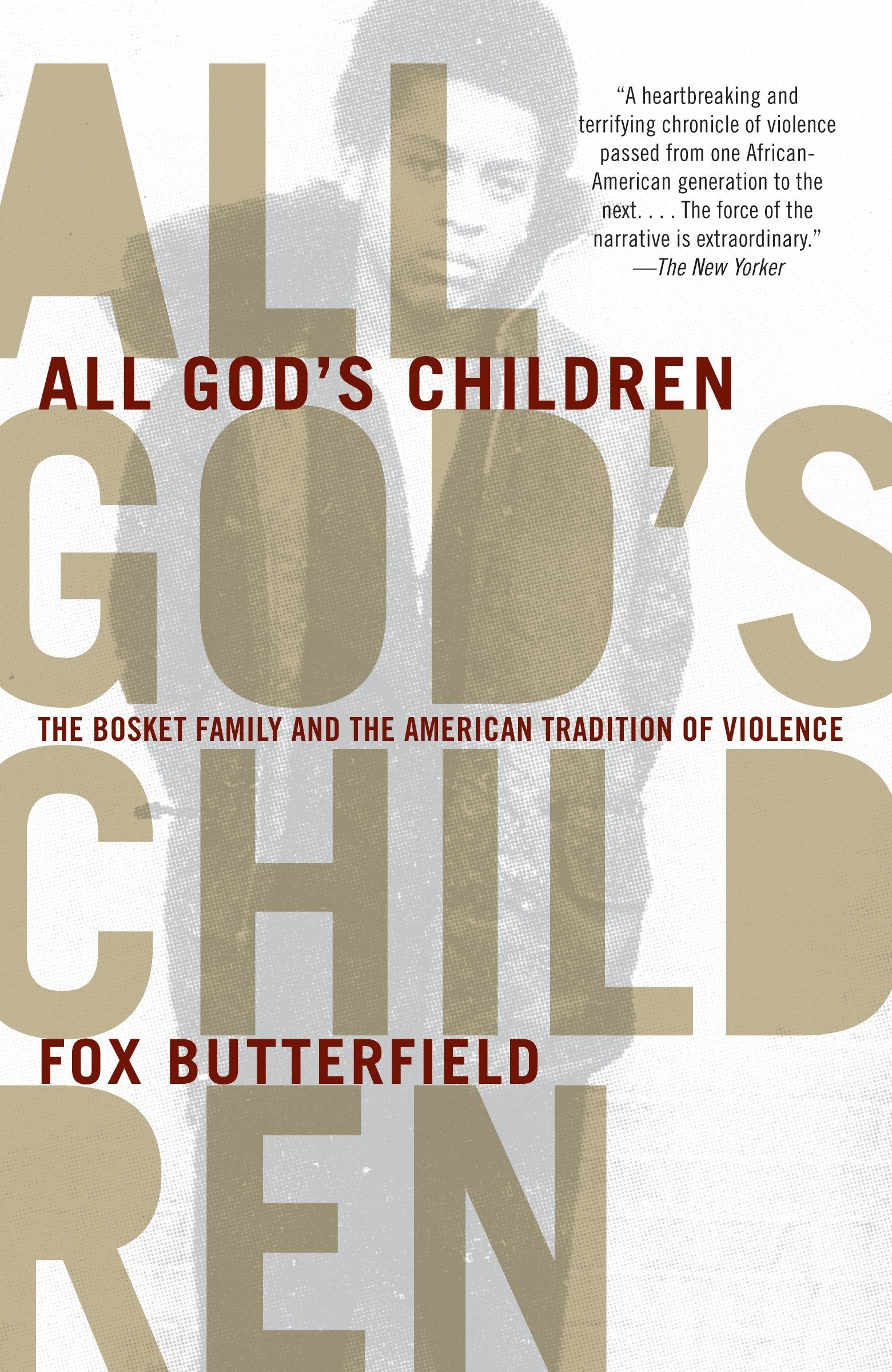 Download All God's Children: The Bosket Family and the American Tradition of Violence pdf