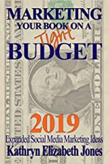 Marketing Your Book On A Budget Kindle Edition