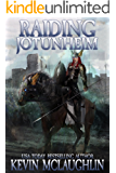 Raiding Jotunheim: A LitRPG Saga (Valhalla Online Book 2)