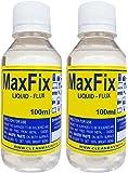 CLEANMAX Maxfix Liquid Flux (Pack Of 2) -- 100ml