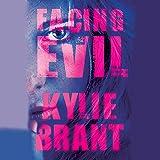 Facing Evil: Circle of Evil, Book 3
