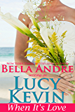 When It's Love (A Walker Island Romance Book 3)