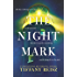 The Night Mark: A Sweeping Time Travel Romance