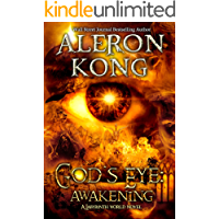 God's Eye: Awakening: A Labyrinth World LitRPG Novel