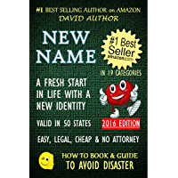 NEW NAME - A FRESH START IN LIFE WITH A NEW IDENTITY - VALID IN 50 STATES - EASY, LEGAL, CHEAP & NO ATTORNEY - 2016…