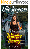 Witchfire Burning (Eerie Side of the Tracks Book 1)