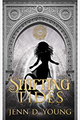 Shifting Tides: Mirrored Worlds Book Three Kindle Edition