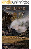 Whisper Valley: A Wild Country Western