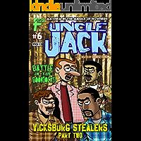 Uncle Jack #6 (Uncle Jack Vicksburg Stealers Book 3)