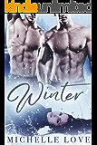 Winter: A Bad Boy Billionaire MFM Romance