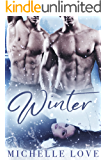 Winter: A Bad Boy Billionaire MFM Romance