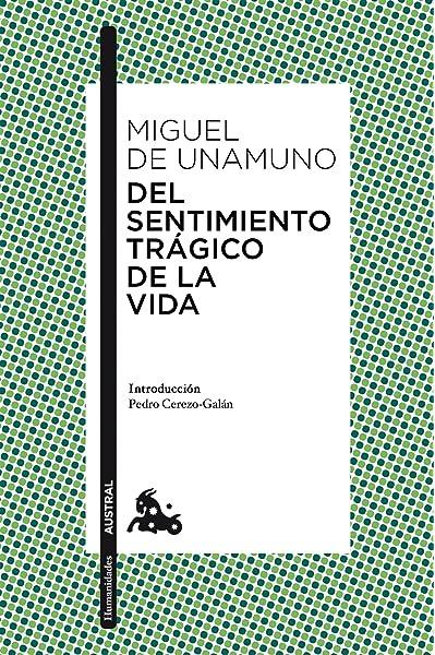 Del sentimiento trágico de la vida (Clásica): Amazon.es: Unamuno, Miguel de: Libros