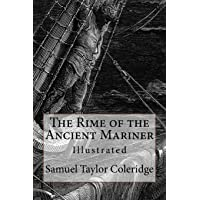 The Rime of the Ancient Mariner: Illustrated