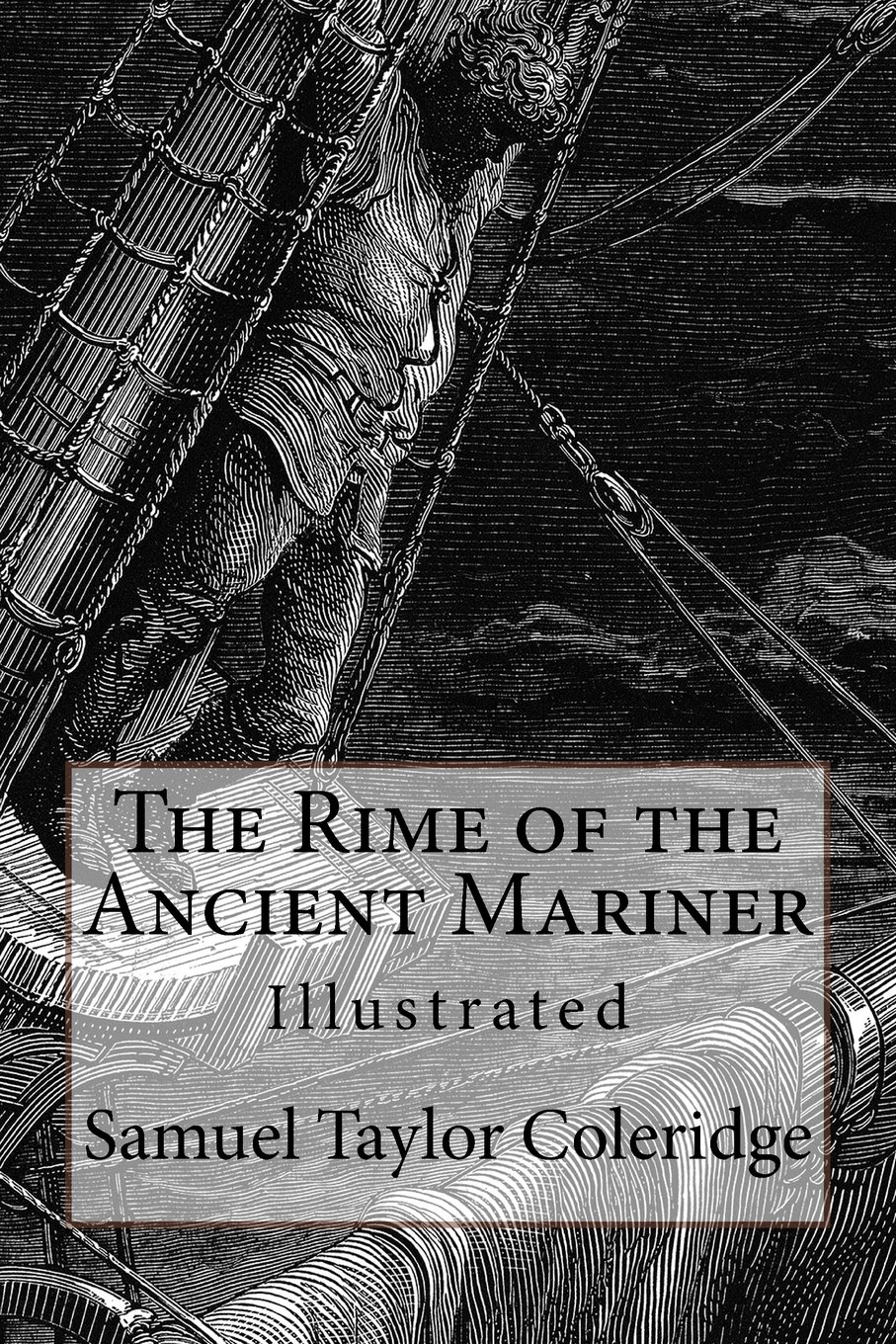 The Rime of the Ancient Mariner: Illustrated: Amazon.co.uk: Samuel ...