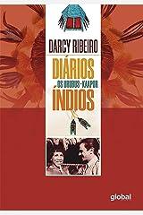 Diários Índios: Os Urubus-Kaapor eBook Kindle