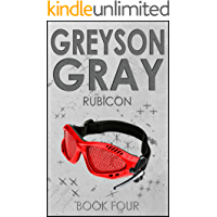 Greyson Gray: Rubicon (Exciting Action Series for Boys Age 10-14) (The Greyson Gray Series Book 4)
