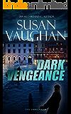 Dark Vengeance (The DARK Files Book 4)