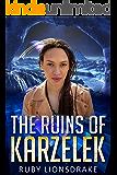The Ruins of Karzelek (The Mandrake Company series Book 4)