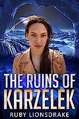 The Ruins of Karzelek (The Mandrake Company series Book 4) Kindle Edition