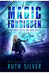 Magic Forbidden (Aberrant Book 3) Kindle Edition