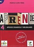 Aprende gramatica y vocabulario. Per le Scuole superiori: Aprende gramática y vocabulario 4