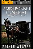 Amish Bonnet Funeral  (Amish Romance): Book 2