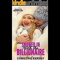 Snowed In with the Billionaire (Ashley's Billionaire, Book 1)