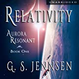Relativity: Aurora Resonant, Book 1