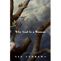Why God Is a Woman (American Poets Continuum Book 148)