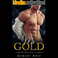Mr. Gold: A Mr. Billionaire Short Story