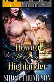 How to Woo a Highlander: Scottish Medieval Highlander Romance