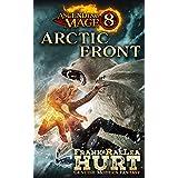 Ascending Mage 8 Arctic Front: A Modern Fantasy Thriller