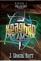 Keaghan in Dreamside (Book 1) (The Tales of Dreamside) Kindle Edition