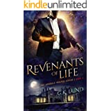 Revenants of Life (The Ashdale Reaper Series Book 4)