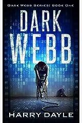 Dark Webb (The Dark Webb Series Book 1) Kindle Edition