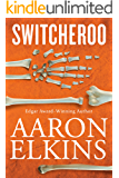 Switcheroo (The Gideon Oliver Mysteries Book 18)