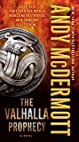 The Valhalla Prophecy: A Novel (Nina Wilde and Eddie Chase)