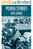Peoria Stories: Tales from the Illinois Heartland