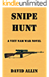 SNIPE HUNT: A Viet Nam War Novel