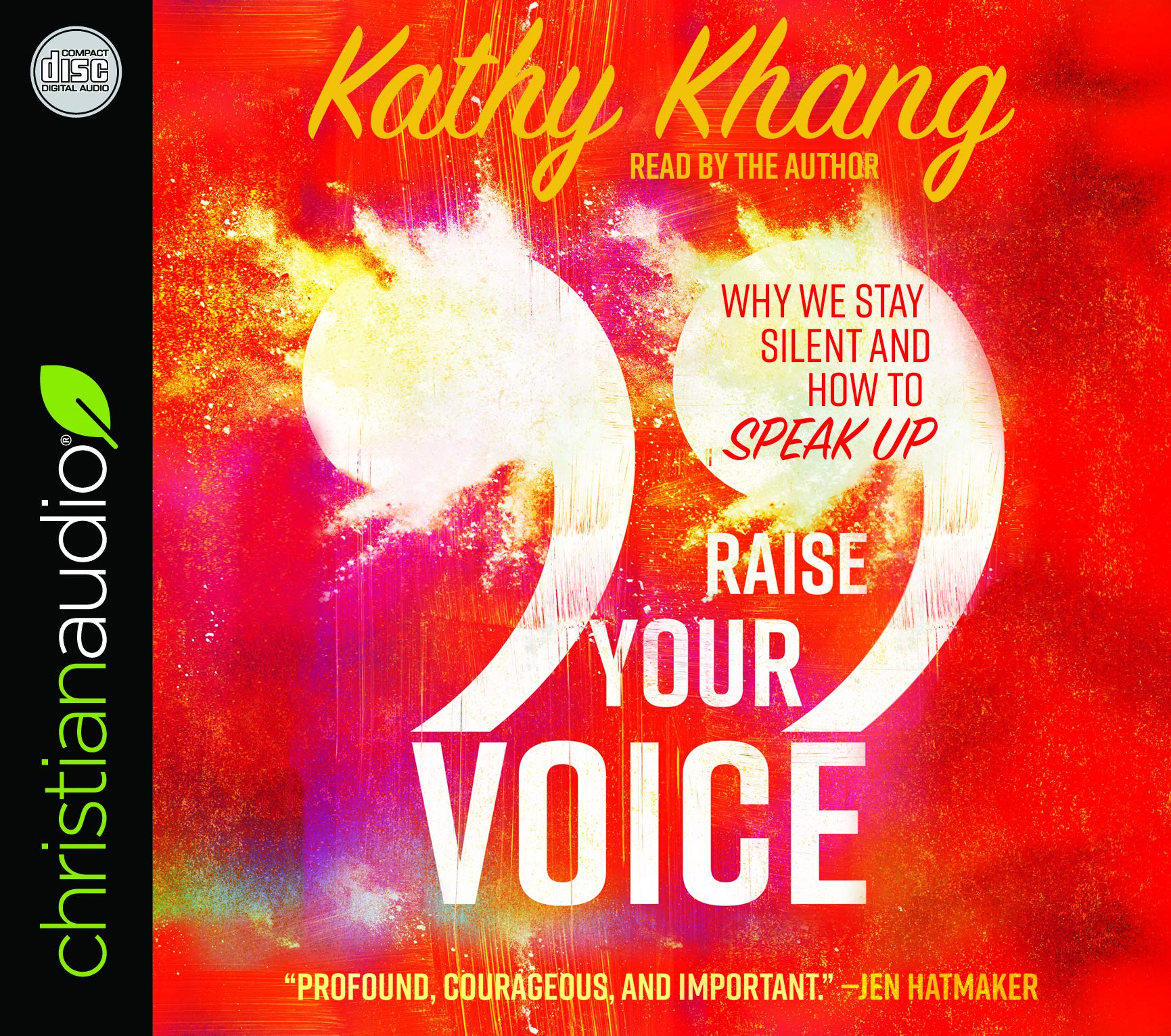 Raise Your Voice: Why We Stay Silent and How to Speak Up: Kathy Khang:  9781545908198: Amazon.com: Books