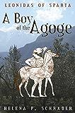 A Boy of the Agoge (Leonidas of Sparta Book 1)